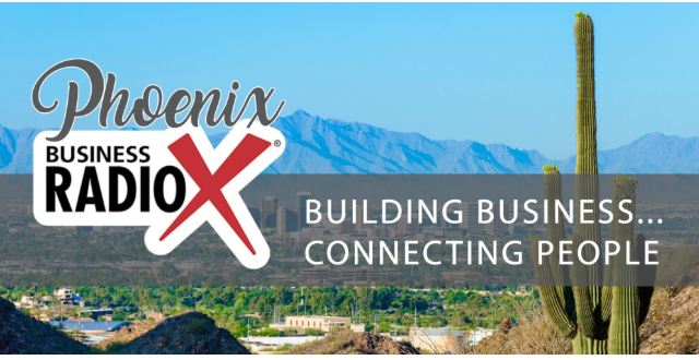 Phoenix Business RadioX with Karen Nowicki
